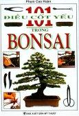 101 Điều Cốt Yếu Trong Bonsai