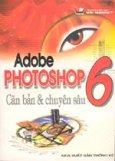 Adobe Photoshop 6 Căn bản & chuyên sâu