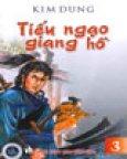 Tiếu Ngạo Giang Hồ (Tiểu Thuyết Kiếm Hiệp - Bộ 4 Cuốn - Bìa Cứng)