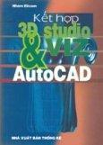 Kết hợp 3D Studio VIZ & AutoCAD