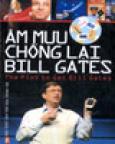 Âm Mưu Chống Lại Bill Gates