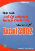 Thực hành xử lý nhanh bảng tính với Microsoft Excel 2002