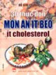 30 Thực Đơn Món Ăn Ít Béo, Ít Cholesterol