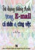 Sử Dụng Tiếng Anh Trong E - Mail Cá Nhân Và Công Việc