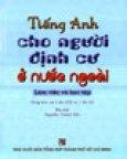 Tiếng Anh Cho Người Định Cư Ở Nước Ngoài - Làm Việc Và Học Tập