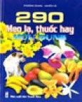290 Mẹo Lạ, Thuốc Hay Hữu Dụng
