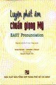 Luyện Phát Âm Chuẩn Giọng Mỹ - Easy Pronunciation (Dùng Kèm 6 CD)