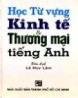 Học Từ Vựng Kinh Tế & Thương Mại Tiếng Anh