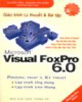 Giáo Trình Lý Thuyết Và Bài Tập Microsoft Visual Foxpro 6.0