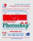 Xử Lý Ảnh Chuyên Nghiệp Với Adobe Photoshop 6.0 - Phần Nâng Cao