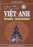 Từ Điển Việt - Anh (Khoảng 125.000 Mục Từ)