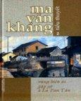 Ma Văn Kháng (Tiểu Thuyết) - Tập 2: Vùng Biên Ải - Gặp Gỡ Ở La Pan Tẩn
