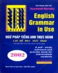English Grammar In Use - Ngữ Pháp Tiếng Anh Thực Hành (136 Đề Mục Ngữ Pháp)