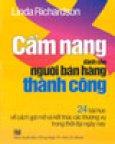 Cẩm Nang Dành Cho Người Bán Hàng Thành Công - 24 Bài Học Về Cách Gợi Mở Và Kết Thúc Các Thương Vụ Trong Thời Đại Ngày Nay