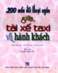 200 Mẩu Đối Thoại Ngắn Giữa Tài Xế Taxi Và Hành Khách (Dùng Kèm 1 Đĩa CD)