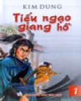 tiếu ngạo gian hồ(tiểu thuyết kiếm hiệp, trọn bộ 8 tập, bìa mềm, tái bản lần thứ hai)