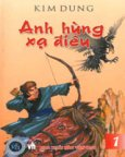 Anh Hùng Xạ Điêu (Tiểu Thuyết Kiếm Hiệp - Bộ 4 Cuốn - Bìa Cứng)