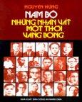 Nam Bộ - Những Nhân Vật Một Thời Vang Bóng