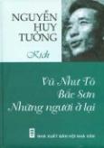 Nguyễn Huy Tưởng - Kịch: Vũ Như Tô, Bắc Sơn, Những người ở lại
