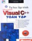 Tự Học Lập Trình Microsoft Visual Basic C++ Toàn Tập (Tin Học Phổ Thông)
