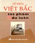 Việt Bắc - Tác Phẩm Và Dư Luận