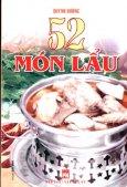 Kỹ Thuật Nấu Ăn - 52 Món Lẩu