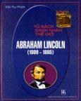 Tủ Sách Danh Nhân Thế Giới: Abraham Lincoln (1809 - 1865)