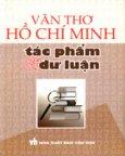 Văn Thơ Hồ Chí Minh - Tác Phẩm Và Dư Luận