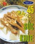 45 Món Ăn Sức Khoẻ