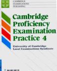 Cambridge Proficiency Examination Practice 4 (Chương Trình Luyện Thi CPE)