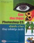 Các Thủ Thuật Photoshop CS Dành Cho Thợ Nhiếp Ảnh