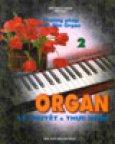 Organ Lý Thuyết Và Thực Hành ( Tập 2 )
