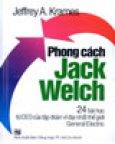 Phong Cách Jack Welch  -  24 Bài Học Từ CEO Của Tập Đoàn Vĩ Đại Nhất Thế Giới General Electric