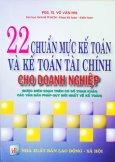 22 Chuẩn Mực Kế Toán Và Kế Toán Tài Chính Cho Doanh Nghiệp