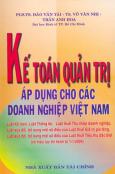 Kế Toán Quản Trị Áp Dụng Cho Các Doanh Nghiệp Việt Nam (Có hiệu lực thi hành từ 01/01/2004)