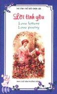 Lời Tình Yêu - A Token Of Love (Thơ Tình Thế Giới Chọn Lọc Song Ngữ Anh - Việt)