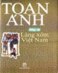 Nếp Cũ - Làng Xóm Việt Nam (Bìa Cứng)
