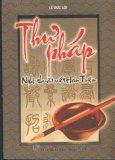 Thư pháp - Nghệ thuật viết Hán Triệu