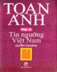 Nếp Cũ - Tín Ngưỡng Việt Nam (Quyển Thượng) - Bìa Cứng