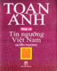 Nếp Cũ - Tín Ngưỡng Việt Nam (Quyển Thượng) - Bìa Mềm