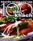 100 Món Ăn Đãi Khách
