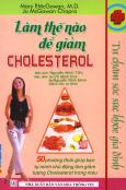 Làm Thế Nào Để Giảm Cholesterol?