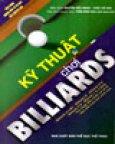 Kỹ Thuật Chơi Billiards (Cẩm Nang Hướng Dẫn Từ Cơ Bản Đến Nâng Cao)
