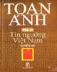 Nếp Cũ - Tín Ngưỡng Việt Nam (Quyển Hạ) - Bìa Mềm