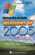 Hướng Dẫn Sử Dụng Windows XP 2005