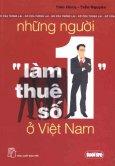 Những Người Làm Thuê Số 1 Ở Việt Nam