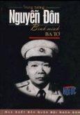 Trung tướng Nguyễn Đôn - Bình minh Ba Tơ