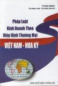 Pháp luật kinh doanh theo hiệp định thương mại Việt Nam - Hoa Kỳ