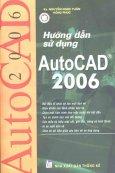 Hướng Dẫn Sử Dụng AutoCAD 2006
