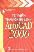 Từ Điển Tham Chiếu Lệnh AutoCAD 2006